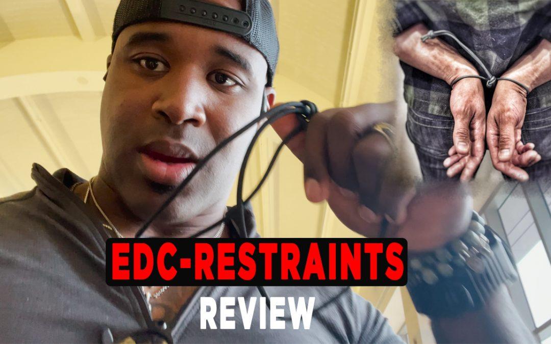 EDC Restraints