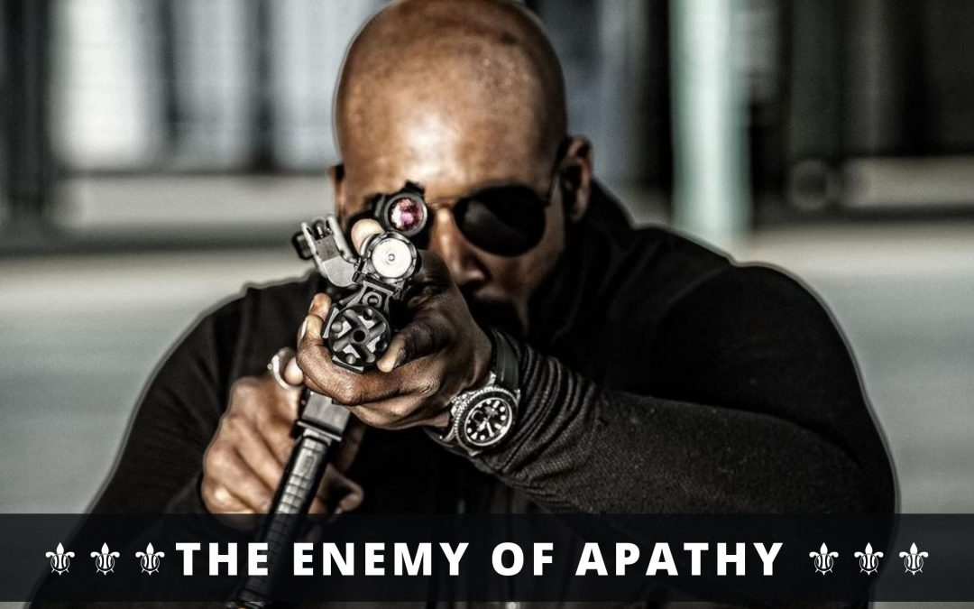 The Enemy of APATHY