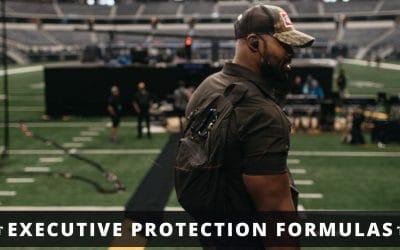Executive Protection Formulas