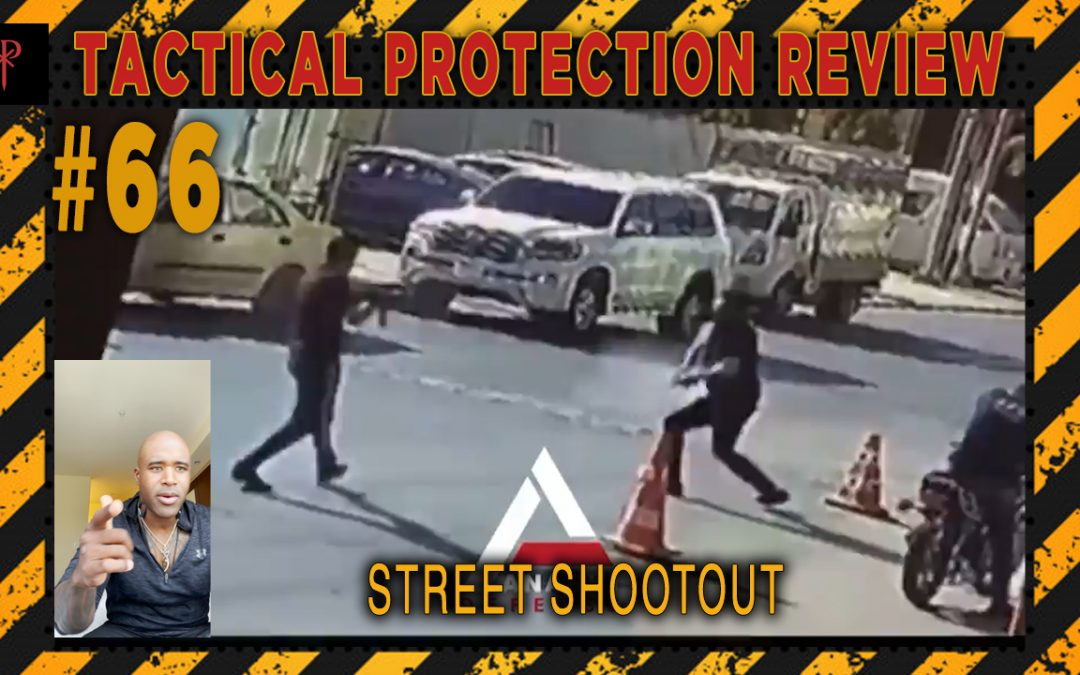 Street Shootout – Tactical Protection Review