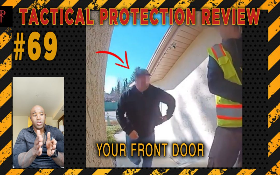 Your Front Door – Tactical Protection Review