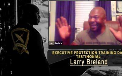 Executive Protection Training Day Testimonial – Larry Breland