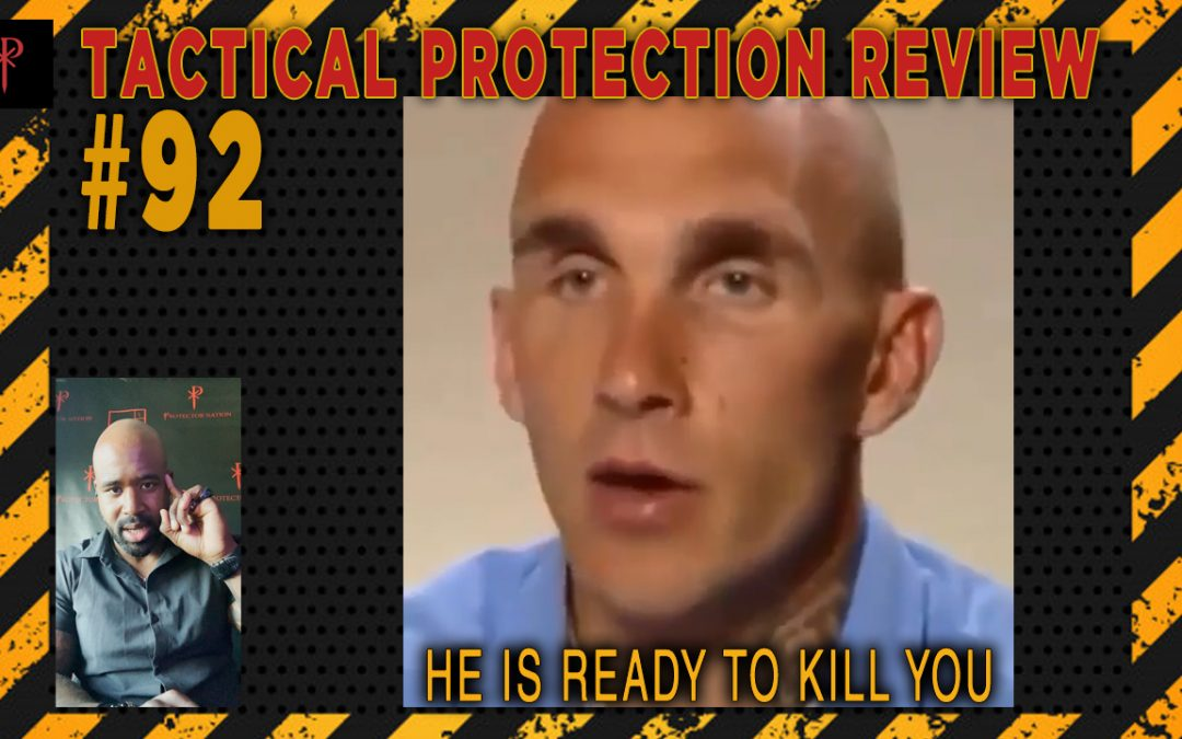 Ready to kill you – Tactical Protection Review