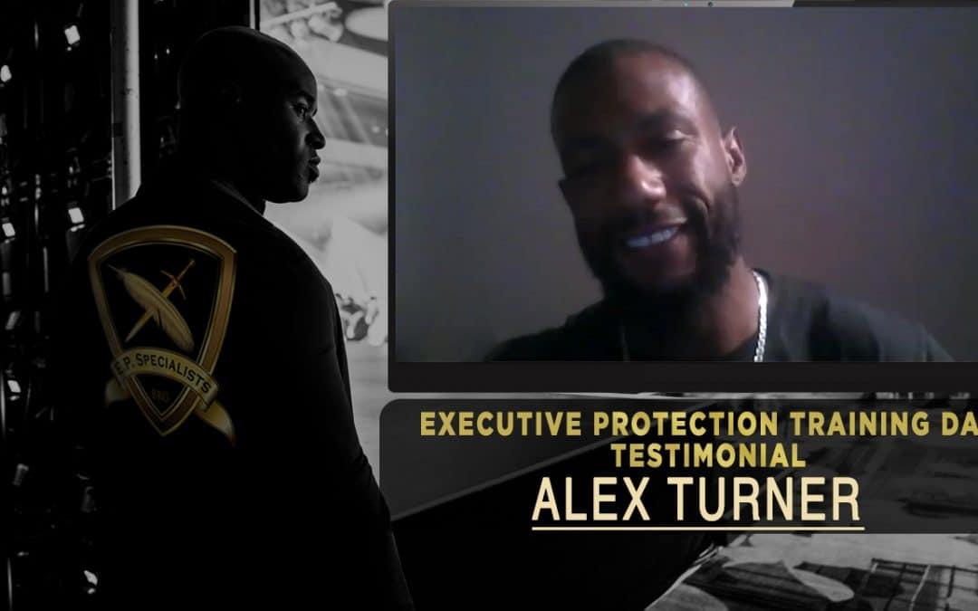 Executive Protection Training Day Testimonial – Alex Turner