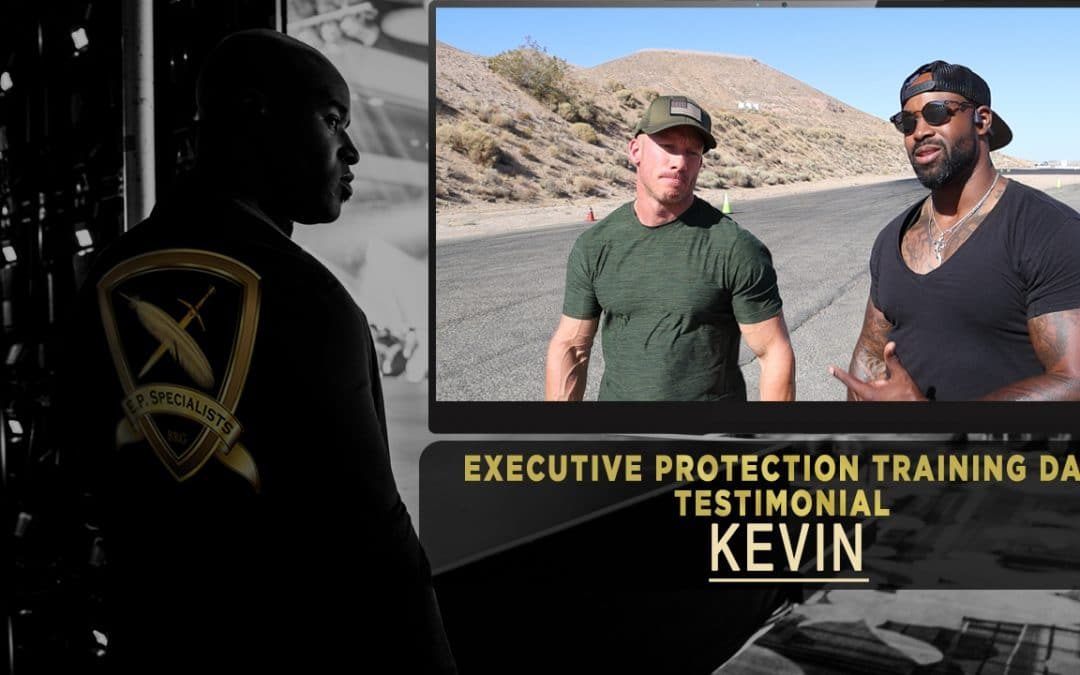 Executive Protection Training Day Success Package – Kevin Williamson