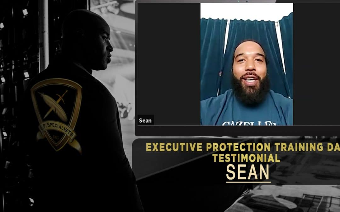Executive Protection Training Day Success Package – Sean Johnson