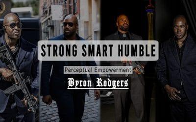 Strong Smart Humble (Motivational)